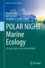 Image for POLAR NIGHT Marine Ecology: Life and Light in the Dead of Night : 4