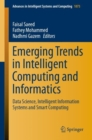 Image for Emerging Trends in Intelligent Computing and Informatics : Data Science, Intelligent Information Systems and Smart Computing