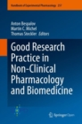 Image for Good Research Practice in Non-Clinical Pharmacology and Biomedicine