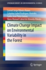 Image for Climate change impact on environmental variability in the forest