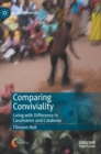 Image for Comparing conviviality  : living with difference in Casamance and Catalonia