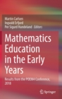 Image for Mathematics Education in the Early Years : Results from the POEM4 Conference, 2018