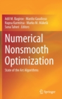 Image for Numerical Nonsmooth Optimization : State of the Art Algorithms