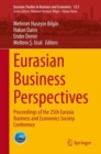 Image for Eurasian Business Perspectives : Proceedings of the 25th Eurasia Business and Economics Society Conference
