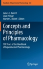 Image for Concepts and Principles of Pharmacology : 100 Years of the Handbook of Experimental Pharmacology