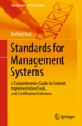 Image for Standards for Management Systems: A Comprehensive Guide to Content, Implementation Tools, and Certification Schemes