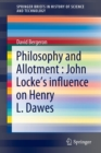 Image for Philosophy and Allotment : John Locke's influence on Henry L. Dawes