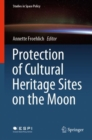 Image for Protection of Cultural Heritage Sites on the Moon