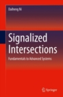 Image for Signalized Intersections: Fundamentals to Advanced Systems