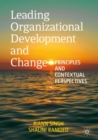 Image for Leading organizational development and change  : principles and contextual perspectives