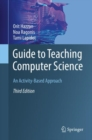 Image for Guide to Teaching Computer Science : An Activity-Based Approach