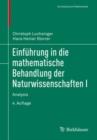 Image for Einfuhrung in Die Mathematische Behandlung Der Naturwissenschaften I : Analysis