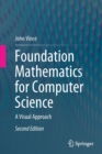 Image for Foundation Mathematics for Computer Science : A Visual Approach