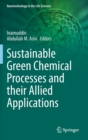 Image for Sustainable Green Chemical Processes and their Allied Applications