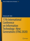 Image for 17th International Conference on Information Technology-New Generations (ITNG 2020)