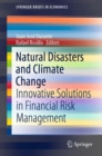 Image for Natural Disasters and Climate Change: Innovative Solutions in Financial Risk Management