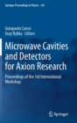 Image for Microwave Cavities and Detectors for Axion Research : Proceedings of the 3rd International Workshop