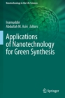 Image for Applications of Nanotechnology for Green Synthesis