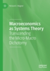 Image for Macroeconomics as systems theory  : transcending the micro-macro dichotomy