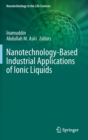 Image for Nanotechnology-Based Industrial Applications of Ionic Liquids