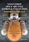 Image for NASA's First Space Shuttle Astronaut Selection : Redefining the Right Stuff
