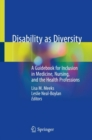 Image for Disability as Diversity : A Guidebook for Inclusion in Medicine, Nursing, and the Health Professions