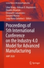 Image for Proceedings of 5th International Conference on the Industry 4.0 Model for Advanced Manufacturing : AMP 2020