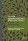 Image for Optimal currency areas and the euroVolume I,: Business cycles synchronization