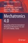 Image for Mechatronics 4.0 : Proceedings of the First International Workshop on Mechatronics 4.0, June 8-9, 2019, Mahdia, Tunisia