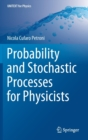 Image for Probability and Stochastic Processes for Physicists