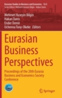 Image for Eurasian Business Perspectives : Proceedings of the 28th Eurasia Business and Economics Society Conference