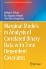 Image for Marginal Models in Analysis of Correlated Binary Data with Time Dependent Covariates