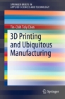 Image for 3D Printing and Ubiquitous Manufacturing
