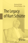 Image for The Legacy of Kurt Schütte