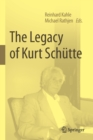Image for The Legacy of Kurt Schutte