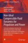 Image for Non-Ideal Compressible Fluid Dynamics for Propulsion and Power : Selected Contributions from the 2nd International Seminar on Non-Ideal Compressible Fluid Dynamics for Propulsion & Power, NICFD 2018,