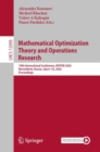 Image for Mathematical Optimization Theory and Operations Research: 19th International Conference, MOTOR 2020, Novosibirsk, Russia, July 6-10, 2020, Proceedings