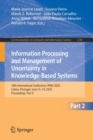 Image for Information Processing and Management of Uncertainty in Knowledge-Based Systems : 18th International Conference, IPMU 2020, Lisbon, Portugal, June 15-19, 2020, Proceedings, Part II