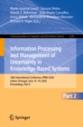 Image for Information processing and management of uncertainty in knowledge-based systems: 18th International Conference, IPMU 2020, Lisbon, Portugal, June 15-19, 2020, Proceedings. : 1238