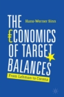 Image for The economics of target balances  : from Lehman to Corona