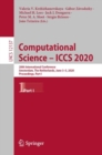 Image for Computational Science-ICCS 2020: 20th International Conference, Amsterdam, The Netherlands, June 3-5, 2020, Proceedings, Part I : 12137