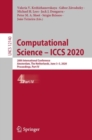 Image for Computational Science - ICCS 2020: 20th International Conference, Amsterdam, The Netherlands, June 3-5, 2020, Proceedings, Part IV : 12140