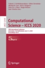 Image for Computational Science - ICCS 2020 : 20th International Conference, Amsterdam, The Netherlands, June 3-5, 2020, Proceedings, Part V