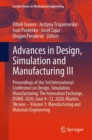Image for Advances in Design, Simulation and Manufacturing III : Proceedings of the 3rd International Conference on Design, Simulation, Manufacturing: The Innovation Exchange, DSMIE-2020, June 9-12, 2020, Khark