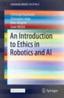 Image for An Introduction to Ethics in Robotics and AI