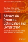 Image for Advances in Dynamics, Optimization and Computation: A Volume Dedicated to Michael Dellnitz on the Occasion of His 60th Birthday