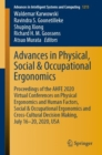 Image for Advances in Physical, Social & Occupational Ergonomics : Proceedings of the AHFE 2020 Virtual Conferences on Physical Ergonomics and Human Factors, Social & Occupational Ergonomics and Cross-Cultural