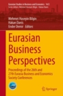 Image for Eurasian Business Perspectives : Proceedings of the 26th and 27th Eurasia Business and Economics Society Conferences