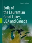 Image for Soils of the Laurentian Great Lakes, USA and Canada
