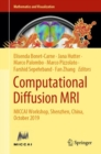 Image for Computational Diffusion MRI: MICCAI Workshop, Shenzhen, China, October 2019